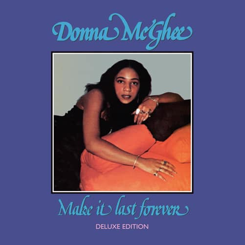 Donna McGhee Make It Last Forever